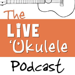 The live ukulele podcast logo