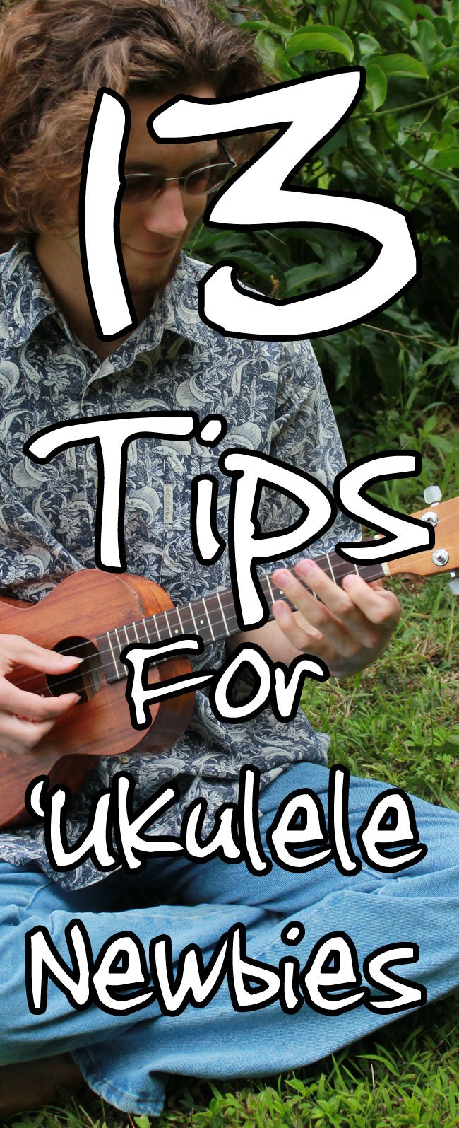 13 Tips For Ukulele Newbies: How To Play The Ukulele