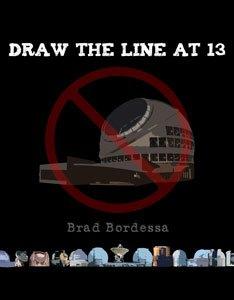 Draw The Line At 13 by Brad Bordessa