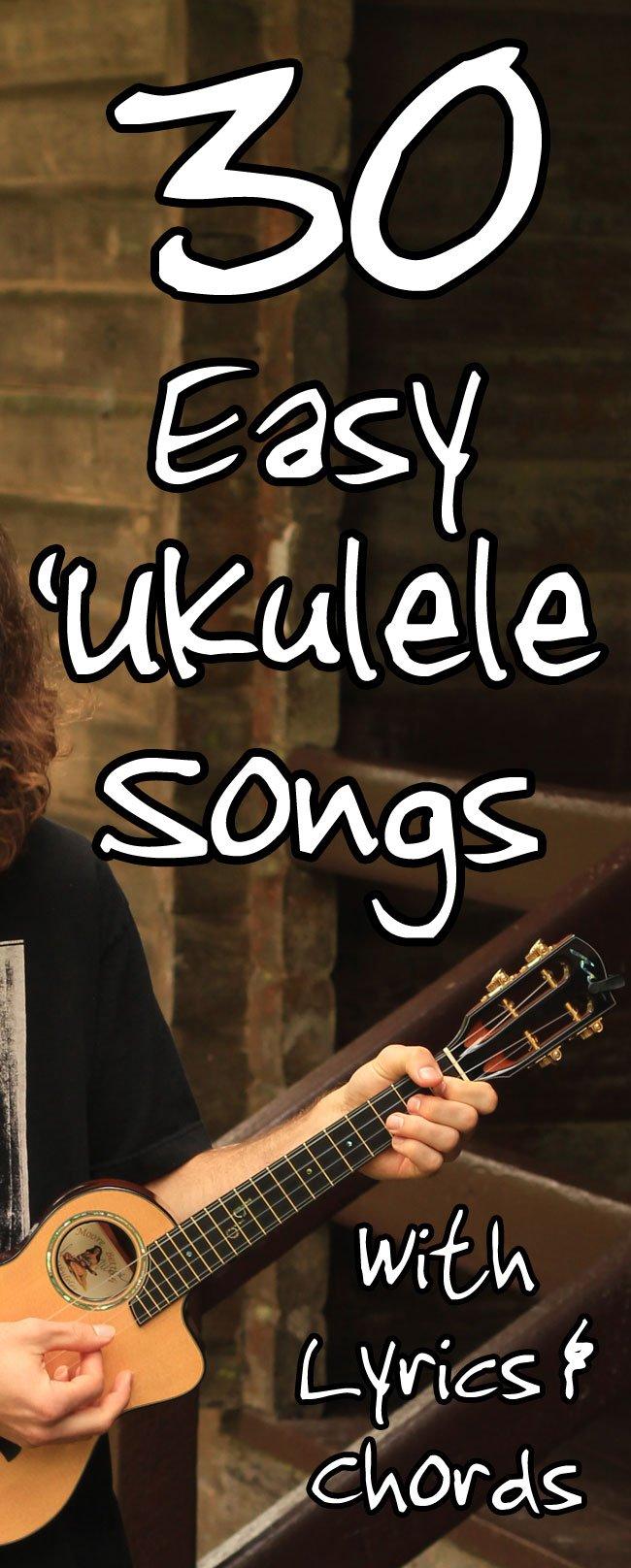 30 Easy Ukulele Songs