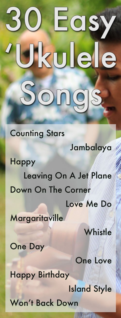 30 Easy Ukulele Songs To Strum & Sing!