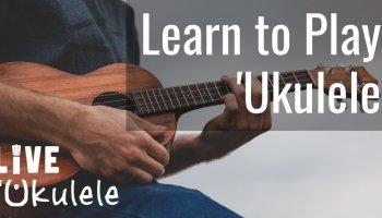 Ukulele Lessons: Learn to Play the Uke for FREE – Live Ukulele
