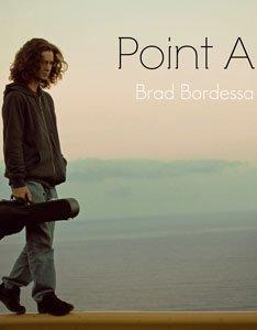 Point A By Brad Bordessa