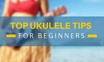 top ukulele tips